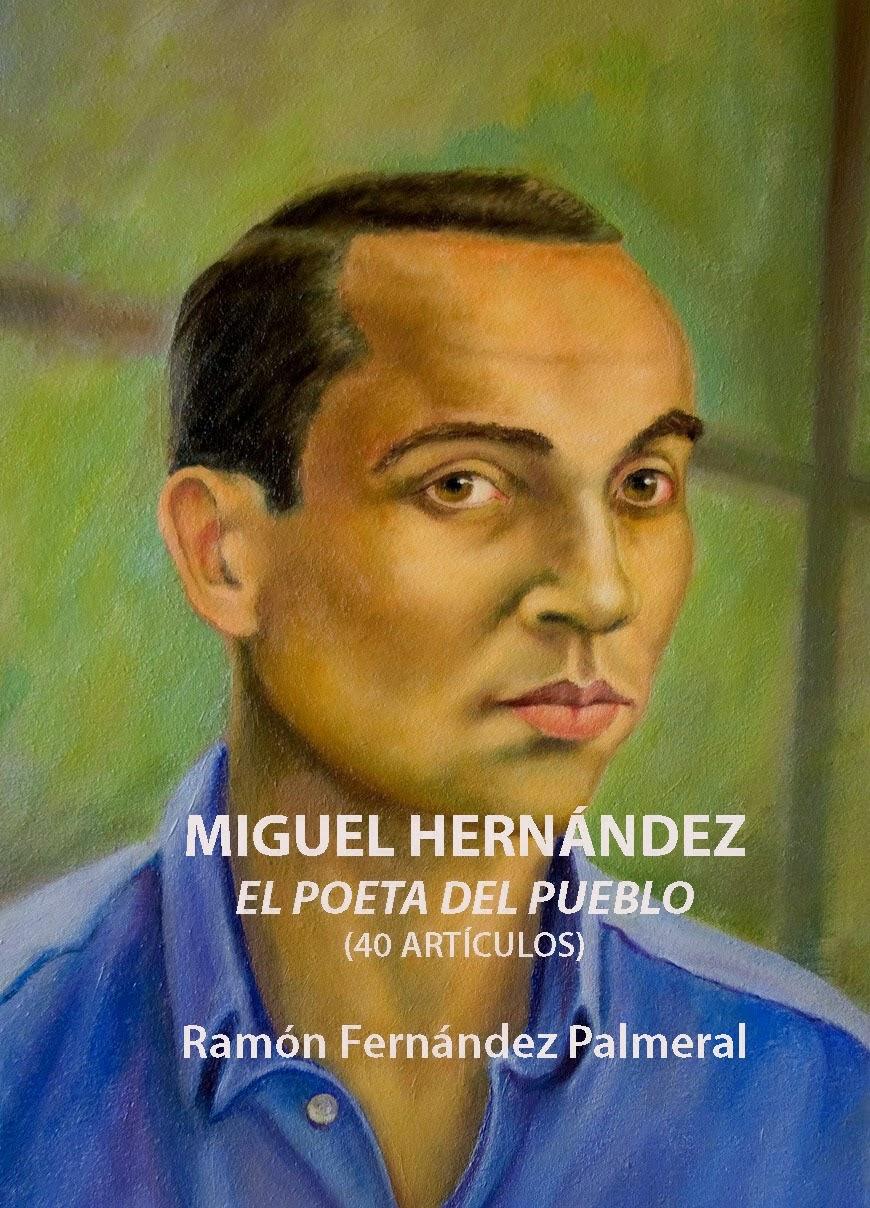 Miguel Hernández, el poeta del pueblo
