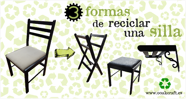 Tutorial: 3 formas de reciclar una silla, por Ooak Craft
