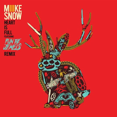 "MIIKE SNOW ""Heart Is Full"" (Run The Jewels Remix)"