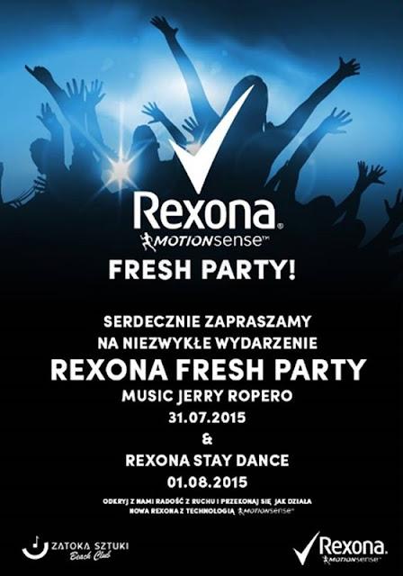 Zapraszam na imprez ę Rexona fresh party! :)