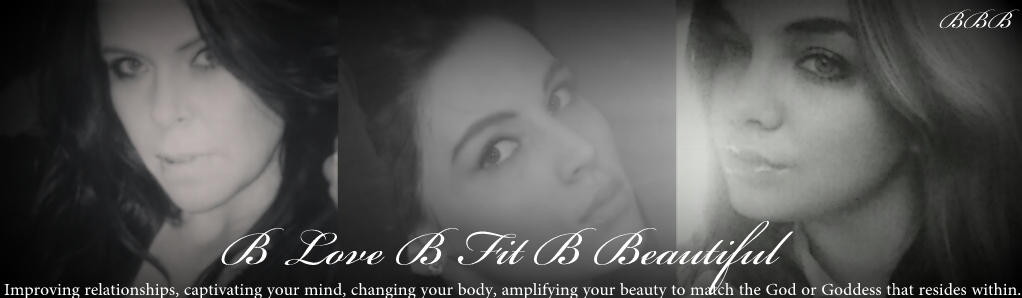 B love B fit B beautiful