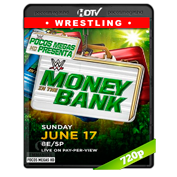 WWE Money in the Bank (2018) HDTV 720p Latino/Ingles (Both brands)