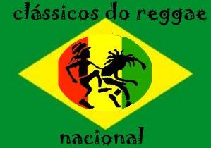 ..::||CLASSICOS DO REGGAE NACIONAL||::..