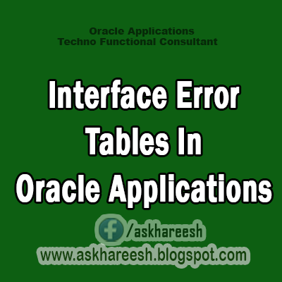 Interface Error Tables In Oracle Applications