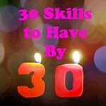 30 Skills to <br />Have by 30