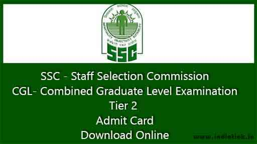 SSC CGL Tier 2 Admit Card 2015 All Region Download Online Combined Graduate Level Exam Admit Card 2015 at Official Website www.ssc-cr.org