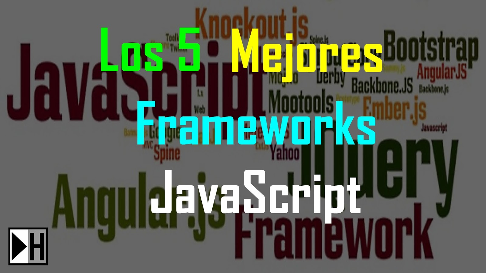 Los 5 Mejores Frameworks JavaScript   Mi Hola Mundo