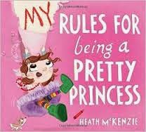 My Rules for Being a Pretty Princess cover