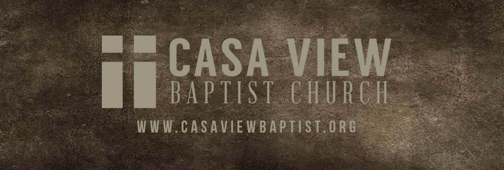 Casa View Baptist Church Blog