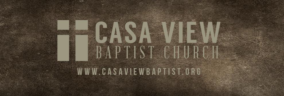 Casa View Baptist Church Blog