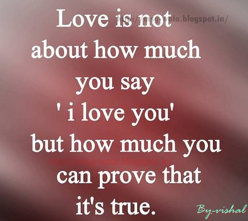 Best Love Quotes In English Wallpapers : Sms Shayari: love is not about how much you say!