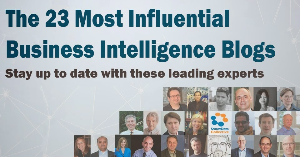 The 23 Most Influential Business Intelligence Blogs