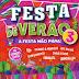 Festa de Verão 3 - A Festa Não Pára - 2014