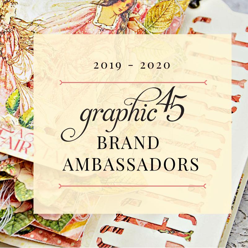 Graphic 45 Brand Ambassador 2019/2020