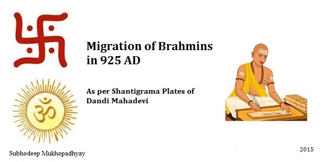Migration of Brahmins per Shantigrama Plates of Dandi Mahadevi in 925 AD