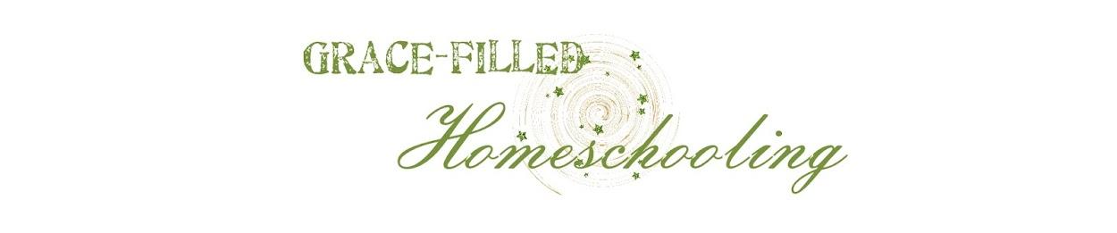 Grace Filled Homeschooling