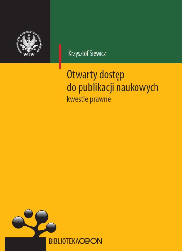 """Okładka książki """"Otwarty dostęp do publikacji naukowych - kwestie prawne"""""""