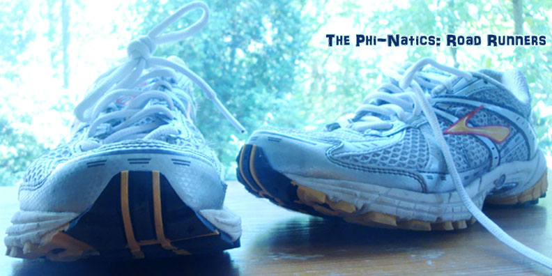 The Phi-Natics: Road Runners