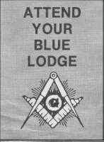 Attend Your Blue Lodge
