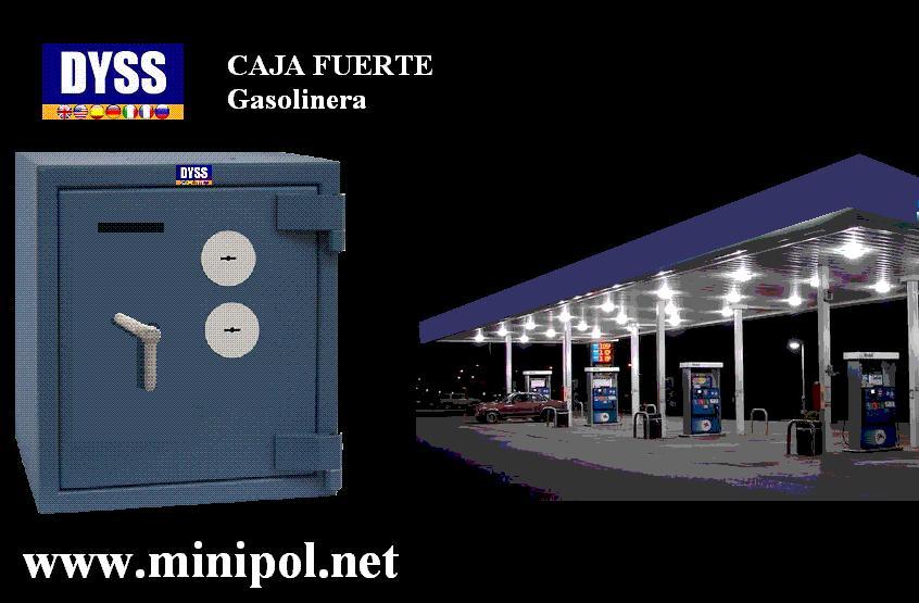 CAJAS FUERTES  GASOLINERAS
