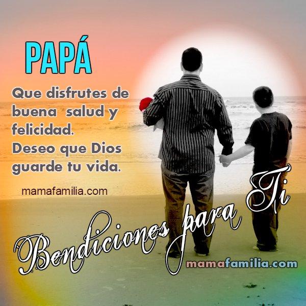 Palabras de aliento para un padre, papá, abuelo.  Agradecimiento a un padre, imagen bonita. Día del padre, cumpleaños papá.