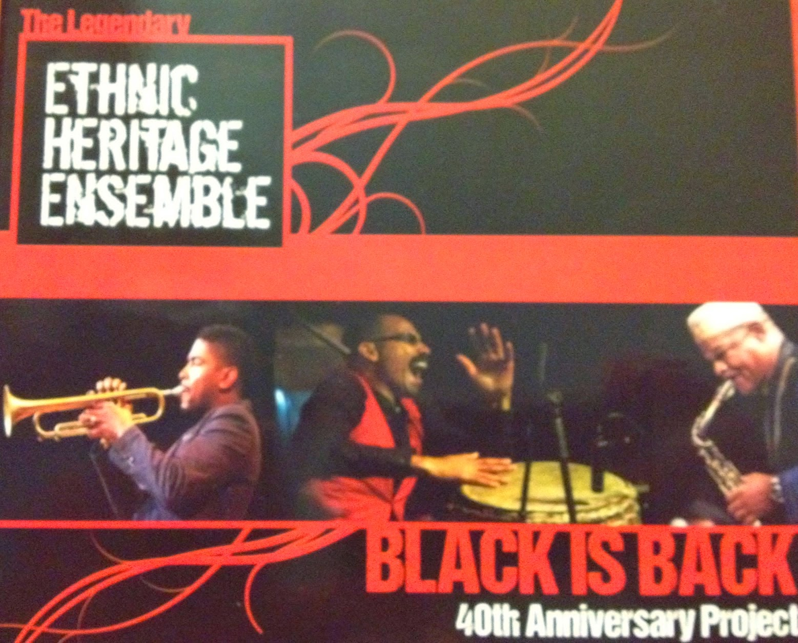 The Legendary Ethnic Heritage Ensemble Black Is Back 40th Anniversary Project