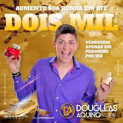 Mude a sua vida com Dougllas Aquino!