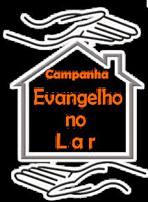 Campanha Evangelho no Lar