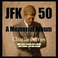 Country/Folk Artist Charlie Barnes' Album Tribute to JFK