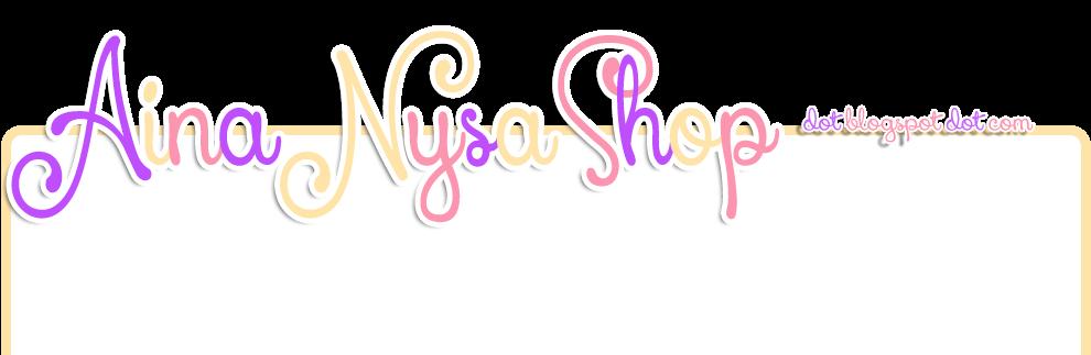 Aina Nysa Blogshop