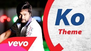 KO 2 – Ko – Theme Song _ Bobby Simha, Nikki Galrani _ Leon James