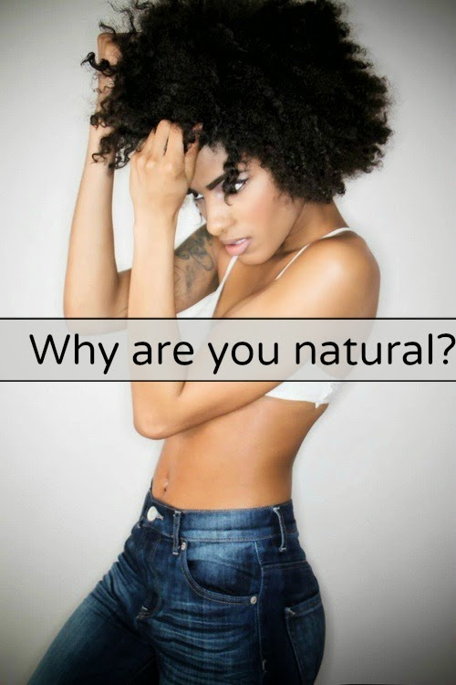 Why are you natural?