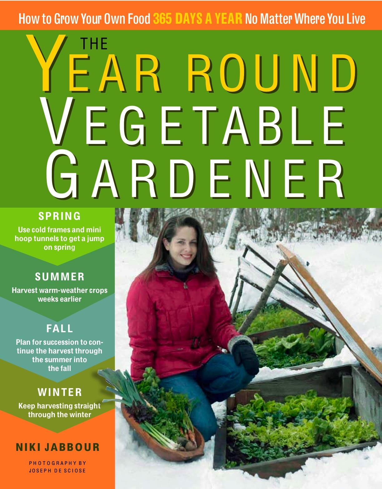 niki jabbour the year round veggie gardener january 2012