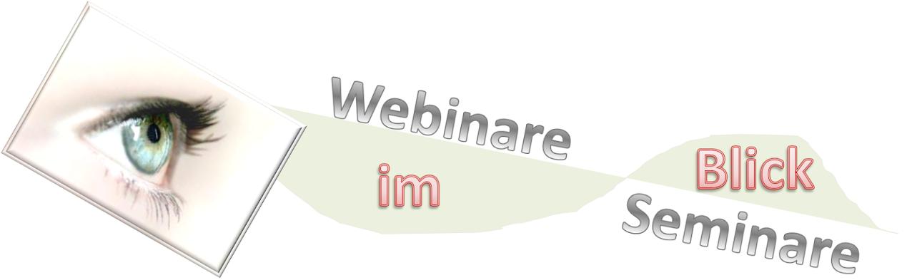 Webinare, Seminare, Weiterbildung