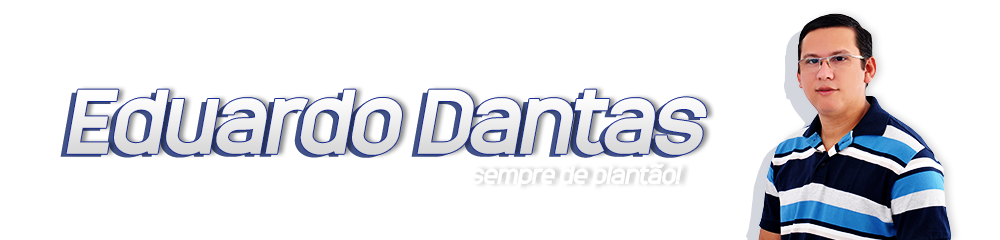 Blog do Eduardo Dantas