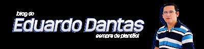 Blog do Eduardo Dantas