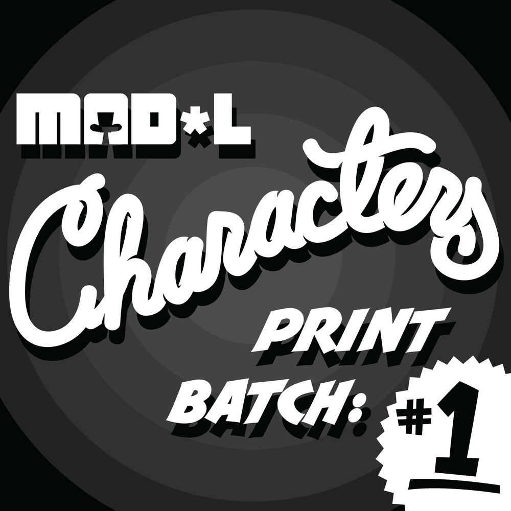 Mad*l Characters Print Series Batch 1 by MAD