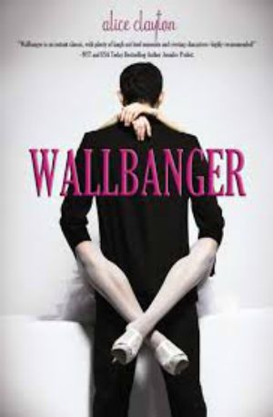 Review of Wallbanger by Alice Clayton: If you scan the hashtag #bookstagram on Instagram, you will find a lot of awesome books. You will also find some terrible books that you skim until you get to the sex parts, and even those are not very good.