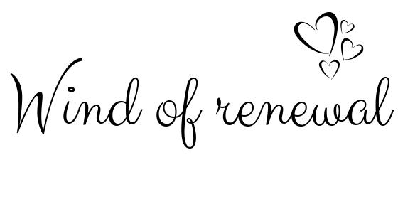 Wind of renewal