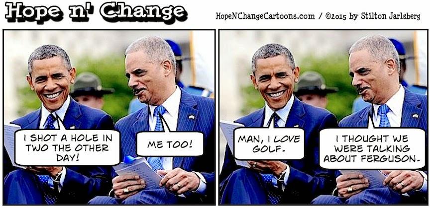 obama, obama jokes, political, humor, cartoon, conservative, hope n' change, hope and change, stilton jarlsberg, holder, ferguson, police, shooting, report, doj