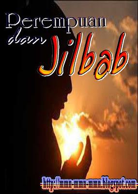 Hukum Perempuan Memakai Jilbab Menurut Islam (JILBAB)