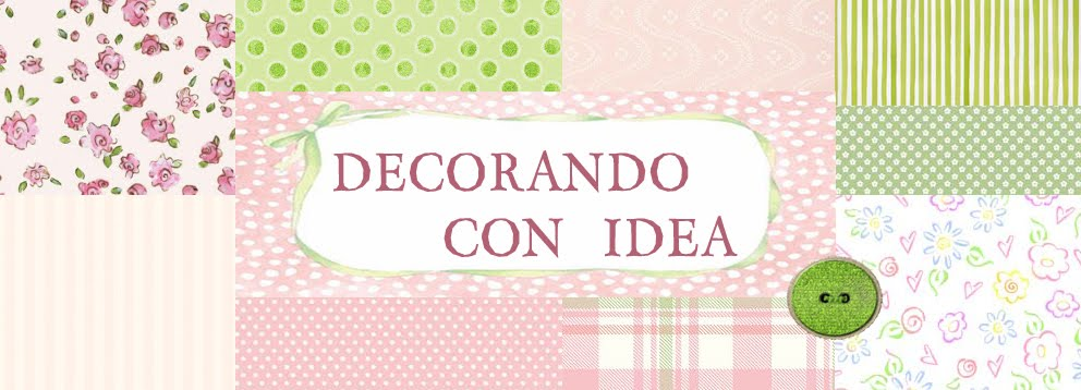 Decorando con idea