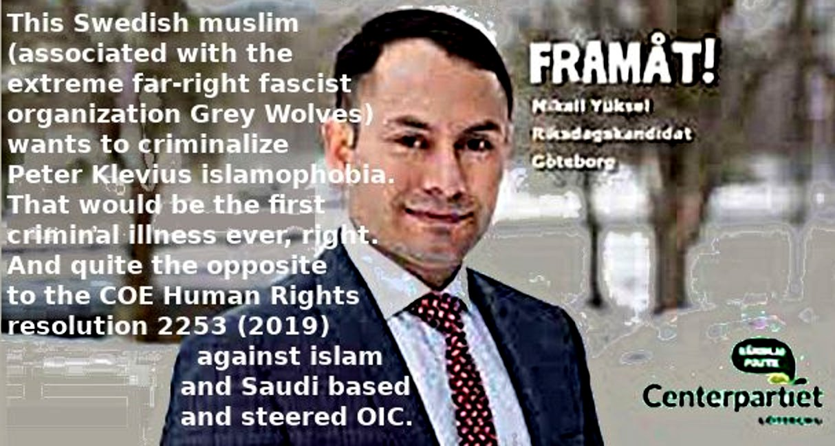 This muslim wants to criminalize Peter Klevius islamophobia. Really!