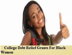 College_Debt_Relief_Grants_For_Black  _Women