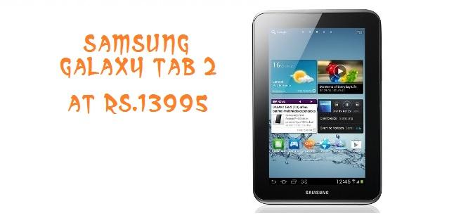 Sold Out]Samsung Galaxy Tab 2 P3100 at just Rs.13995(Valid till 17 ...