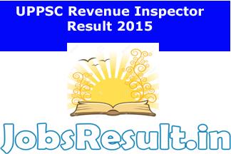UPPSC Revenue Inspector Result 2015