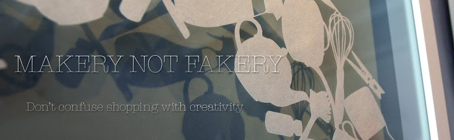 Makery not Fakery