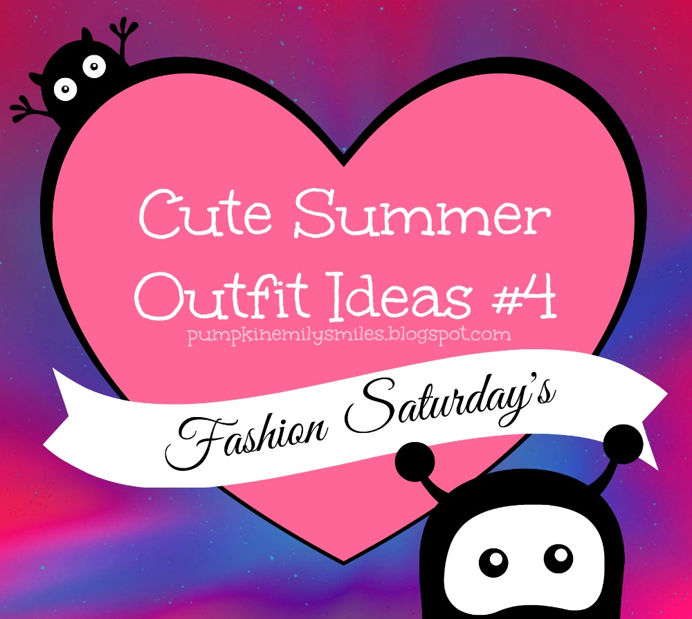 Cute Summer Outfit Ideas #4 Fashion Saturday's