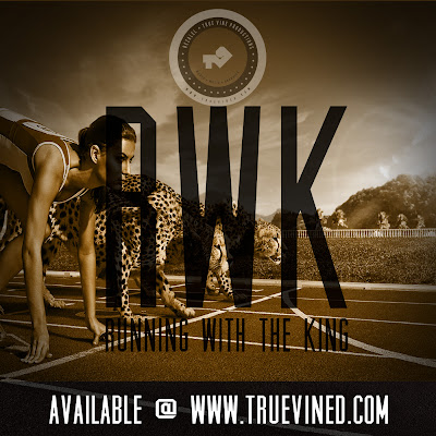 Running With The King produced by True Vine Productions
