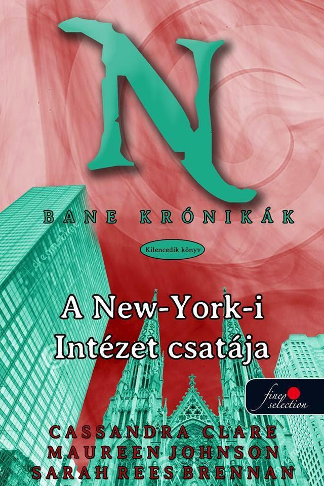 http://konyvmolykepzo.hu/products-page/konyv/cassandra-clare-sarah-rees-brennan-maureen-johnson-bane-kronikak-9-a-new-york-i-intezet-csataja-6784?ap_id=Deszy
